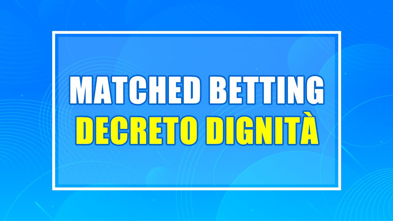 matched betting decreto dignità